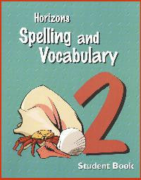 Horizons Spelling and Vocabulary 2nd grade Student Workbook
