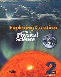Apologia Exploring Creation with Physical Science Student Text Only 2nd Edition