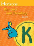 Horizons Phonics and Reading Level K Student Workbook 2
