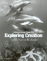 Apologia Exploring Creation with Marine Biology Solutions and Tests, 1st Edition