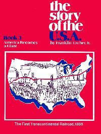 The Story Of The U.S.A. - America Becomes a Giant - Student Book