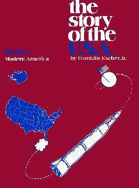 The Story Of The U.S.A. - Modern America - Student Book