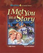 BJU Press Reading 4 Student Text: I Met You in a Story (2nd ed.)