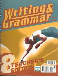 BJU Press Writing & Grammar 8 Teacher's Edition, 3rd Ed.