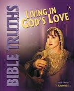 BJU Press Bible Truths 5: Living in God's Love Student Worktext (3rd ed.)
