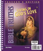 BJU Press Bible Truths 5: Living in God's Love Teacher's Edition (3rd ed.)