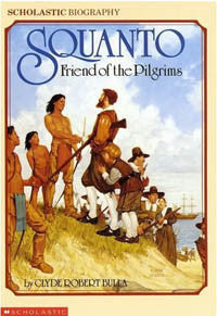 Squanto - Friend of the Pilgrims