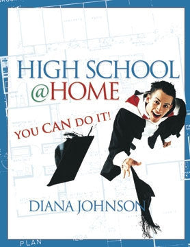 High School at Home: You Can Do It! Book & CD-ROM
