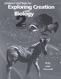 Apologia Exploring Creation with Biology Solutions and Test Manual, 2nd Edition