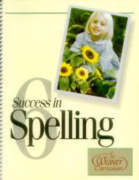 Weaver Success In Spelling Level 6 (Grade 7 - 12)