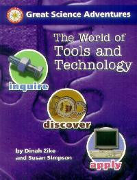 Great Science Adventures: The World of Tools and Technology