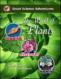Great Science Adventures: The World of Plants