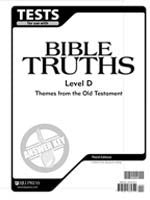 BJU Press Bible Truths Level D Test Answer Key, 3rd ed.