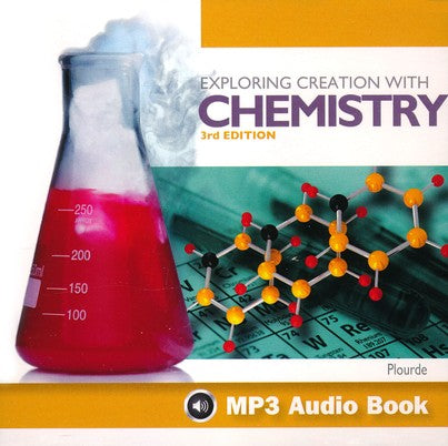 Apologia Exploring Creation with Chemistry 3rd Ed. MP3