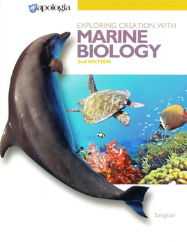 Apologia Exploring Creation with Marine Biology Student Text Only, 2nd Edition