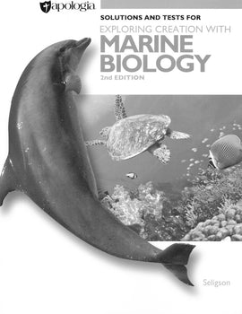 Apologia Exploring Creation with Marine Biology Solutions Manual and Tests, 2nd Edition