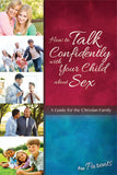 How to Talk Confidently with Your Child about Sex - Learning About Sex