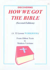 Discovering How We Got the Bible, 2nd Ed.