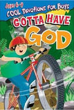 Gotta Have God, Devotions for Guys ages 6-9 - Volume 1