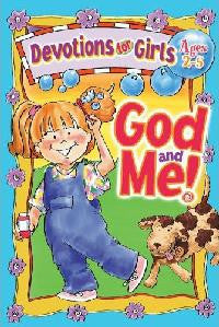 God and Me, Devotions For Girls ages 2-5 - Volume 1