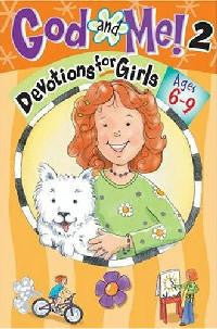 God and Me, Devotions For Girls ages 6-9 - Volume 2