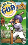Gotta Have God, Devotions for Guys ages 2-5 - Volume 2