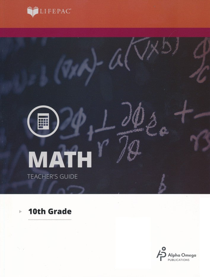 Alpha Omega LIFEPAC 10th Grade - Math - Geometry - Teacher's Guide