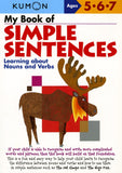 My Book of Simple Sentences: Learning about Nouns and Verbs (Ages 5-7, Kumon Workbooks)