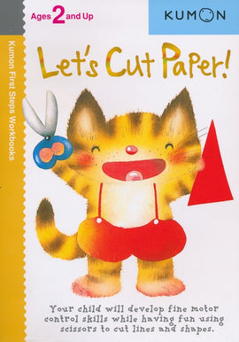 Let's Cut Paper! (Ages 2+, Kumon Workbooks)