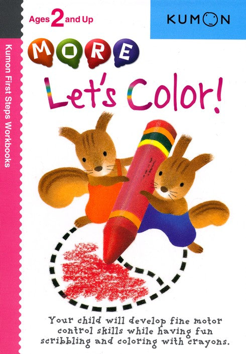 More Let's Color (Ages 2+, Kumon Workbooks)