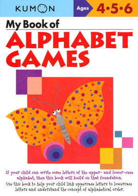 My Book of Alphabet Games (Ages 4-6, Kumon Workbooks)