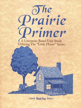 The Prairie Primer Unit Study