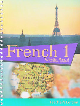 BJU Press French 1 Student Activities Teacher's Edition, 2nd Edition