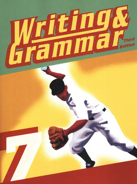 BJU Press Writing & Grammar 7 Worktext, 3rd Ed.