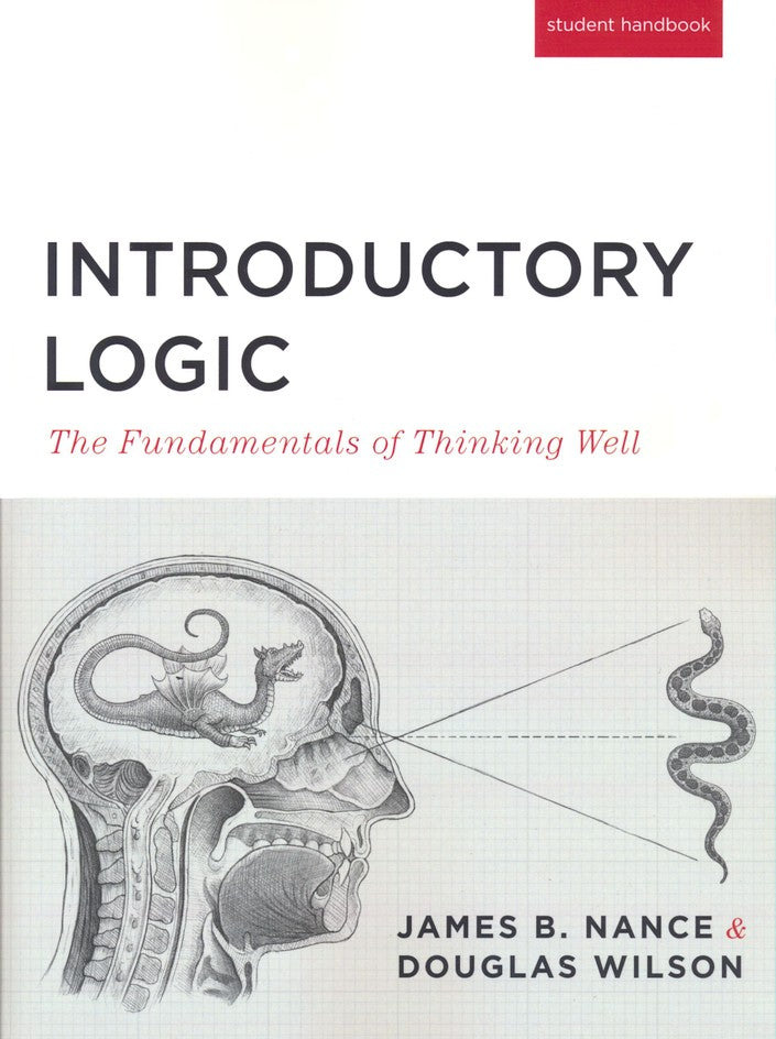Introductory Logic: The Fundamentals of Thinking Well Student Edition, 5th Edition