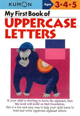 My First book of Upper Case Letters (Ages 3-5, Kumon Workbooks)