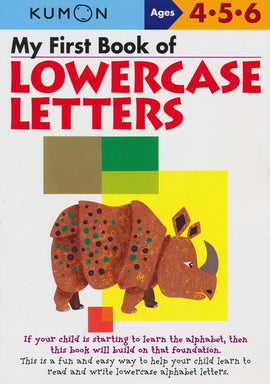 My First book of Lowercase Letters (Ages 4-6, Kumon Workbooks)