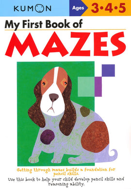 My First Book of Mazes (Ages 3-5, Kumon Workbooks)