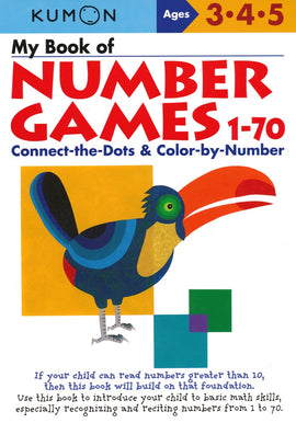 My Book of Number Games 1-70 (Ages 3-5, Kumon Workbooks)
