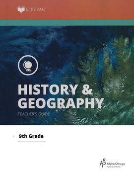 Alpha Omega LIFEPAC 9th Grade - History/Geography - Civics/World Geography - Teacher's Edition