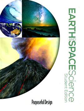 Earth and Space Science Student Edition (Purposeful Design)