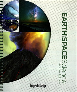 Earth and Space Science Teacher Edition (Purposeful Design)