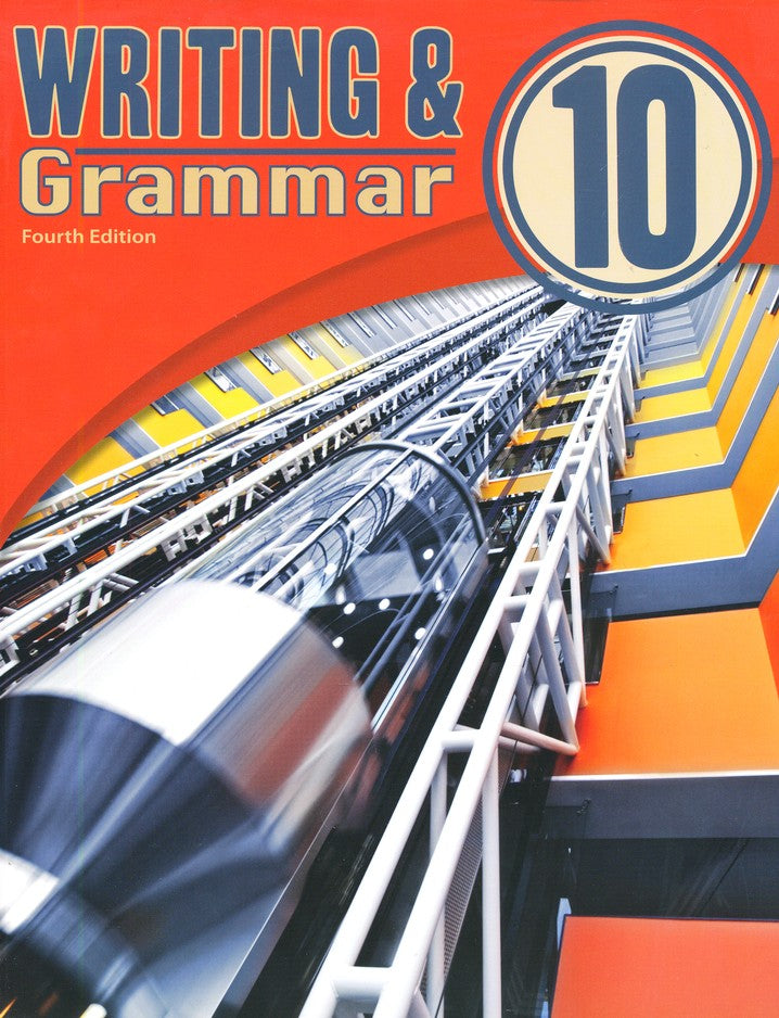 BJU Press Writing & Grammar 10 Student, 4th Edition