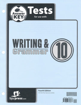 BJU Press Writing & Grammar 10 Test Answer Key, 4th Edition