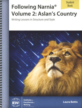 Following Narnia Volume 2: Aslan's Country Student Book