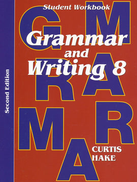 Saxon Grammar and Writing Grade 8 Student Workbook, 2nd Edition