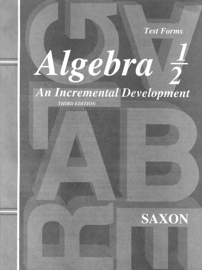 Saxon Algebra 1/2 Tests, 3rd Edition