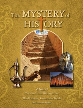 Mystery of History Volume 1 Companion Guide in Print, 3rd Edition