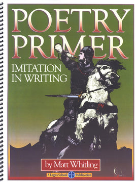 Poetry Primer: Imitation in Writing Student Text