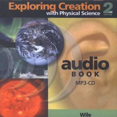Apologia Exploring Creation with Physical Science MP3 Audio CD 2nd Edition